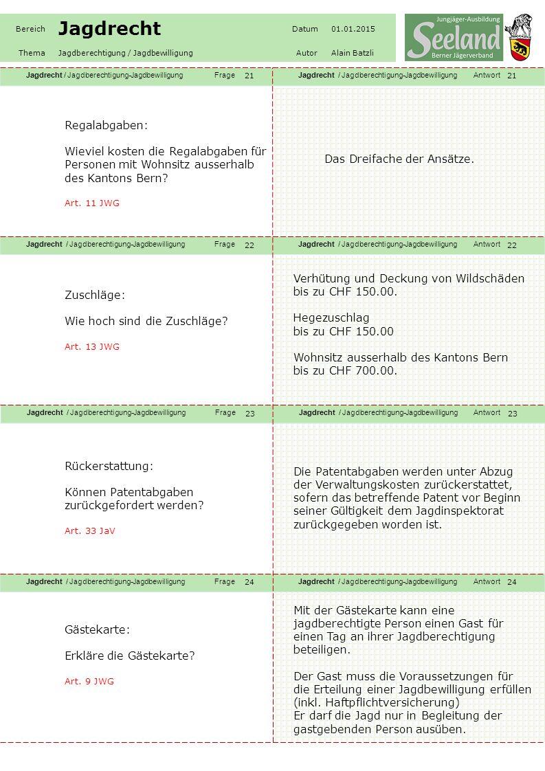 Jagdrecht / Jagdberechtigung-JagdbewilligungFrageJagdrecht / Jagdberechtigung-JagdbewilligungAntwort Jagdrecht / Jagdberechtigung-JagdbewilligungFrageJagdrecht / Jagdberechtigung-JagdbewilligungAntwort Jagdrecht / Jagdberechtigung-JagdbewilligungFrageJagdrecht / Jagdberechtigung-JagdbewilligungAntwort Jagdrecht / Jagdberechtigung-JagdbewilligungFrageJagdrecht / Jagdberechtigung-JagdbewilligungAntwort Bereich Jagdrecht Datum01.01.2015 ThemaJagdberechtigung / JagdbewilligungAutorAlain Batzli 25 26 27 28 Spezialbewilligung: Was sind Spezialbewilligungen.