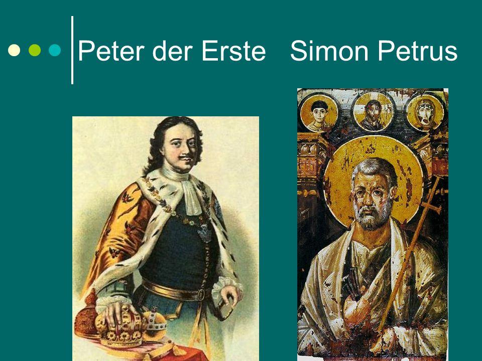 Peter der Erste Simon Petrus