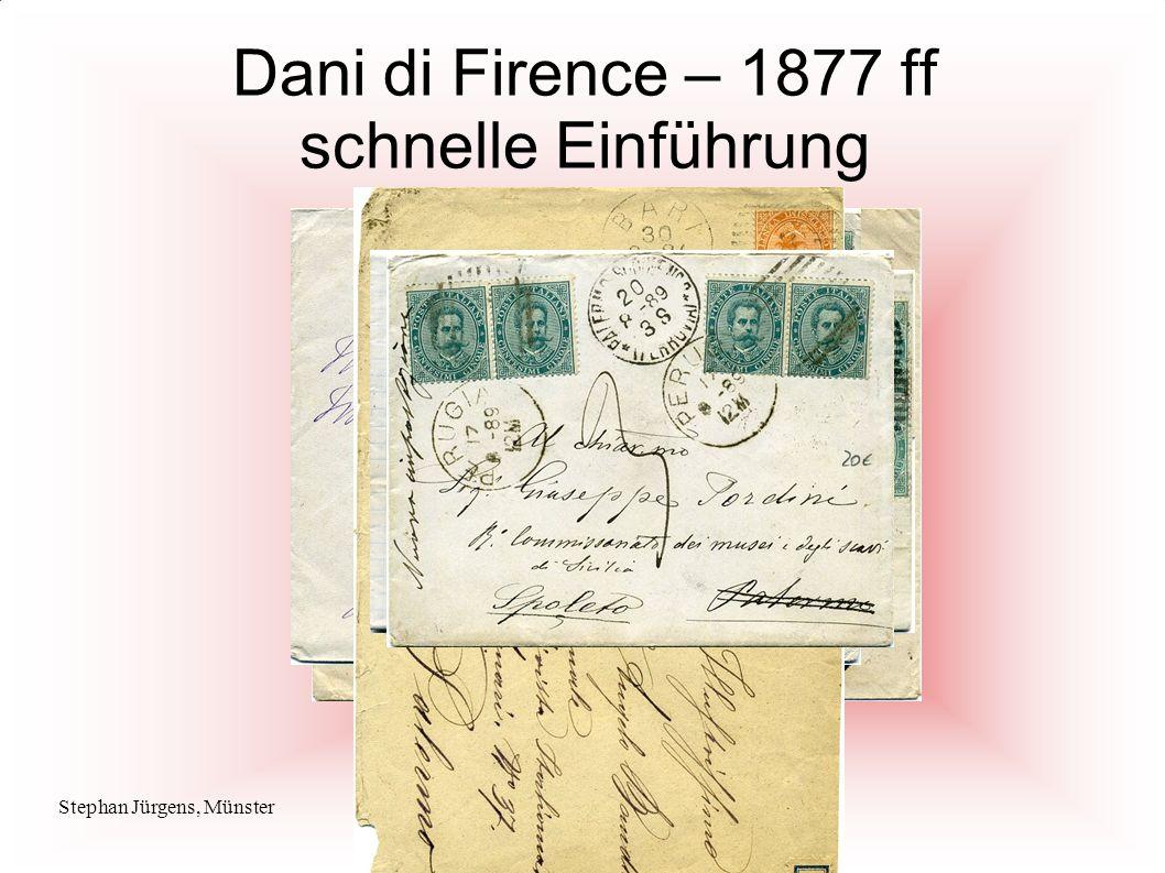 Stephan Jürgens, MünsterItalienische Maschinenstempel Dani di Firence – 1877 ff schnelle Einführung