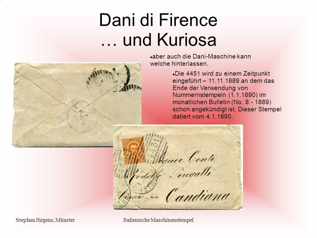 Stephan Jürgens, MünsterItalienische Maschinenstempel Die 4451 wird zu einem Zeitpunkt eingeführt – 11.11.1889 an dem das Ende der Verwendung von Nummernstempeln (1.1.1890) im monatlichen Bulletin (No.