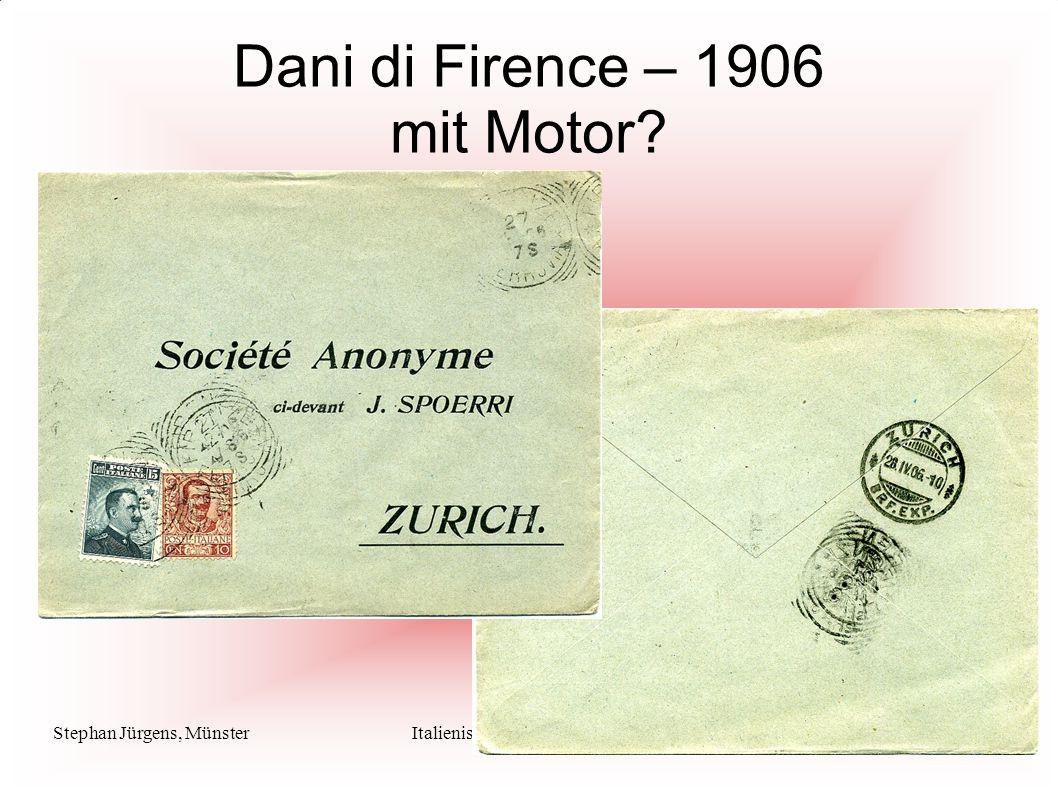 Stephan Jürgens, MünsterItalienische Maschinenstempel Dani di Firence – 1906 mit Motor?