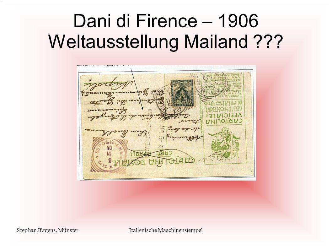 Stephan Jürgens, MünsterItalienische Maschinenstempel Dani di Firence – 1906 Weltausstellung Mailand