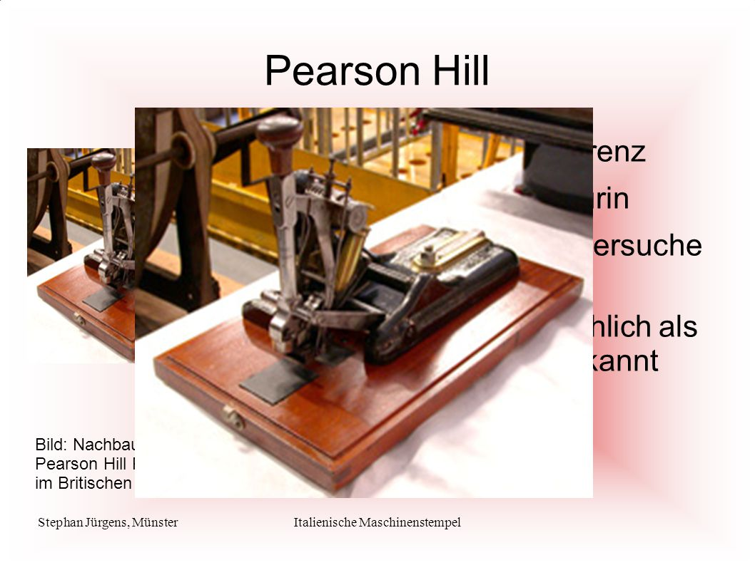 Stephan Jürgens, MünsterItalienische Maschinenstempel Pearson Hill Torino 23. Apr 1864 –16:00 Uhr