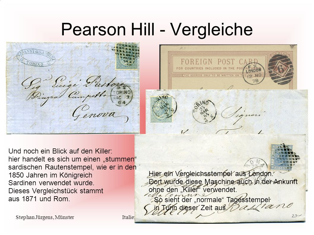 Stephan Jürgens, MünsterItalienische Maschinenstempel Pearson Hill - Vergleiche Hier ein Vergleichsstempel aus London. Dort wurde diese Maschine auch