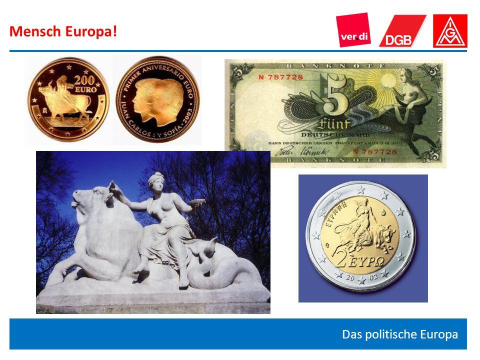 Mensch Europa! Das politische Europa