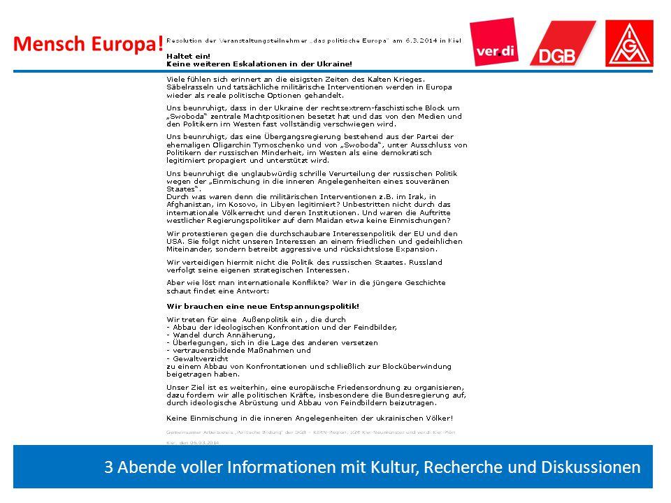 Mensch Europa! 3 Abende voller Informationen mit Kultur, Recherche und Diskussionen