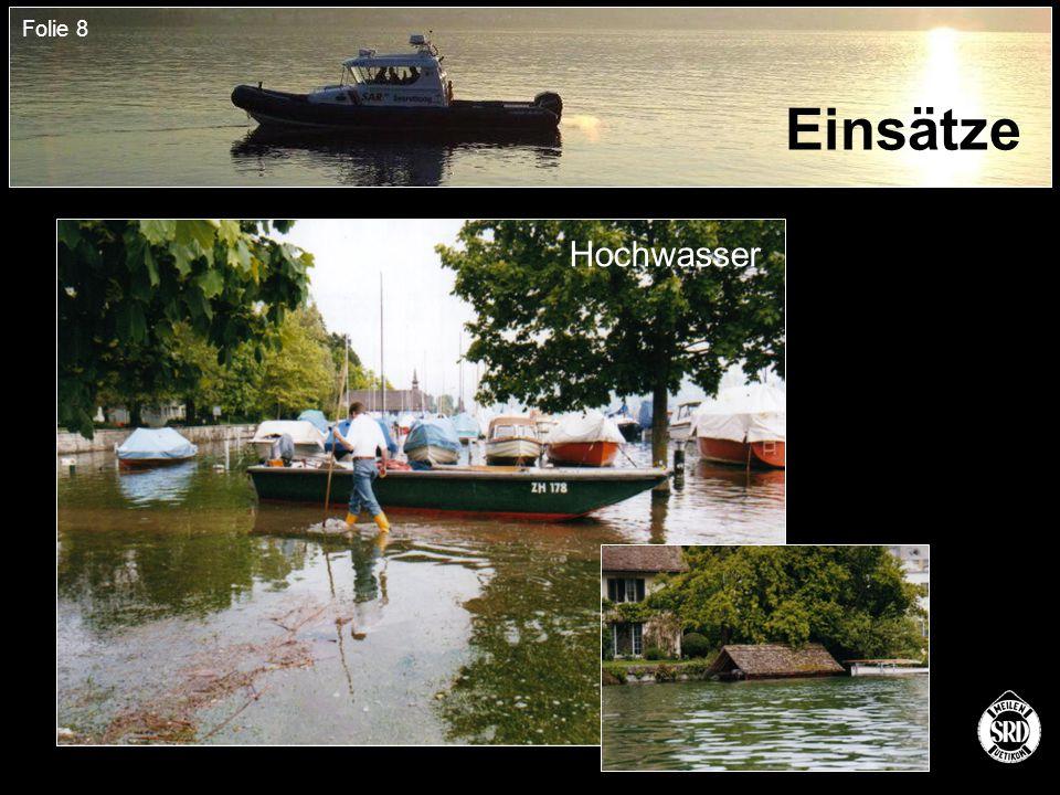 Folie 8 Einsätze Hochwasser
