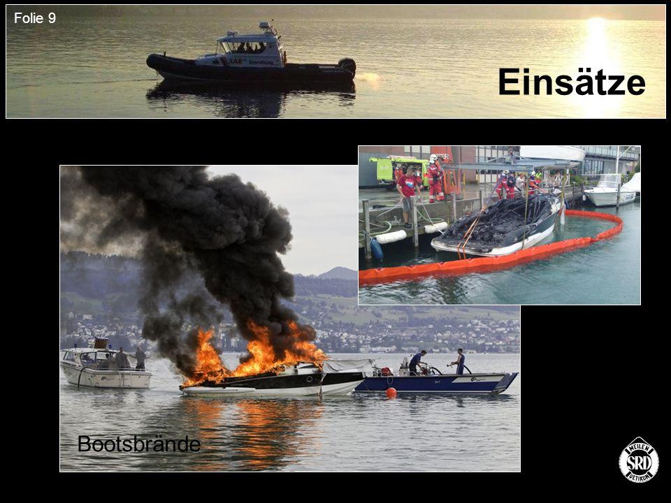 Folie 9 Einsätze Bootsbrände
