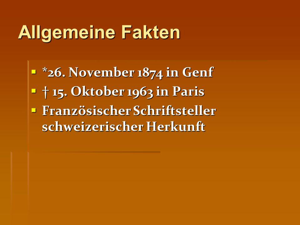 Allgemeine Fakten  *26. November 1874 in Genf  † 15.