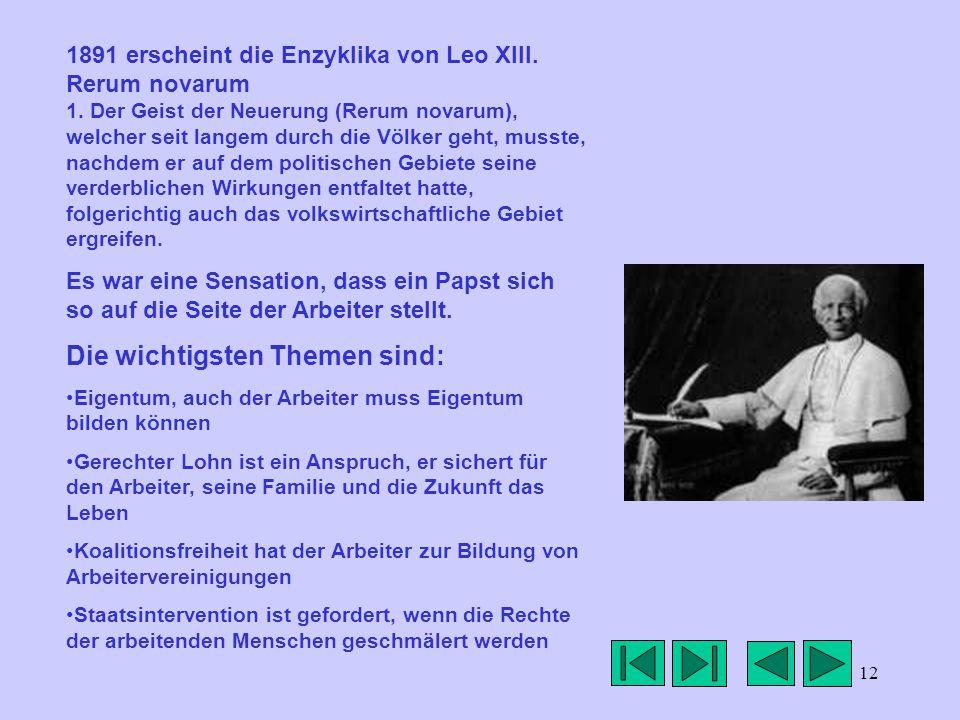 12 1891 erscheint die Enzyklika von Leo XIII. Rerum novarum 1.