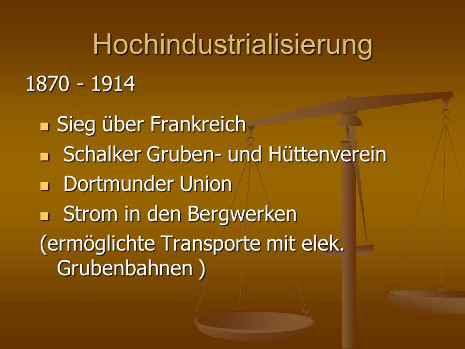 Hochindustrialisierung Sieg über Frankreich Sieg über Frankreich Schalker Gruben- und Hüttenverein Schalker Gruben- und Hüttenverein Dortmunder Union