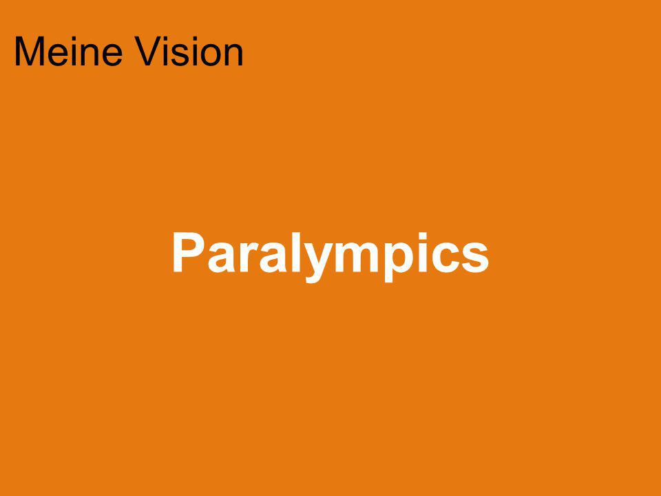 Meine Vision Paralympics