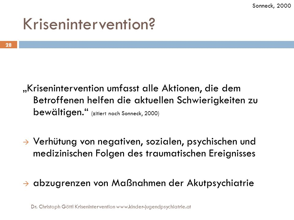 Krisenintervention.