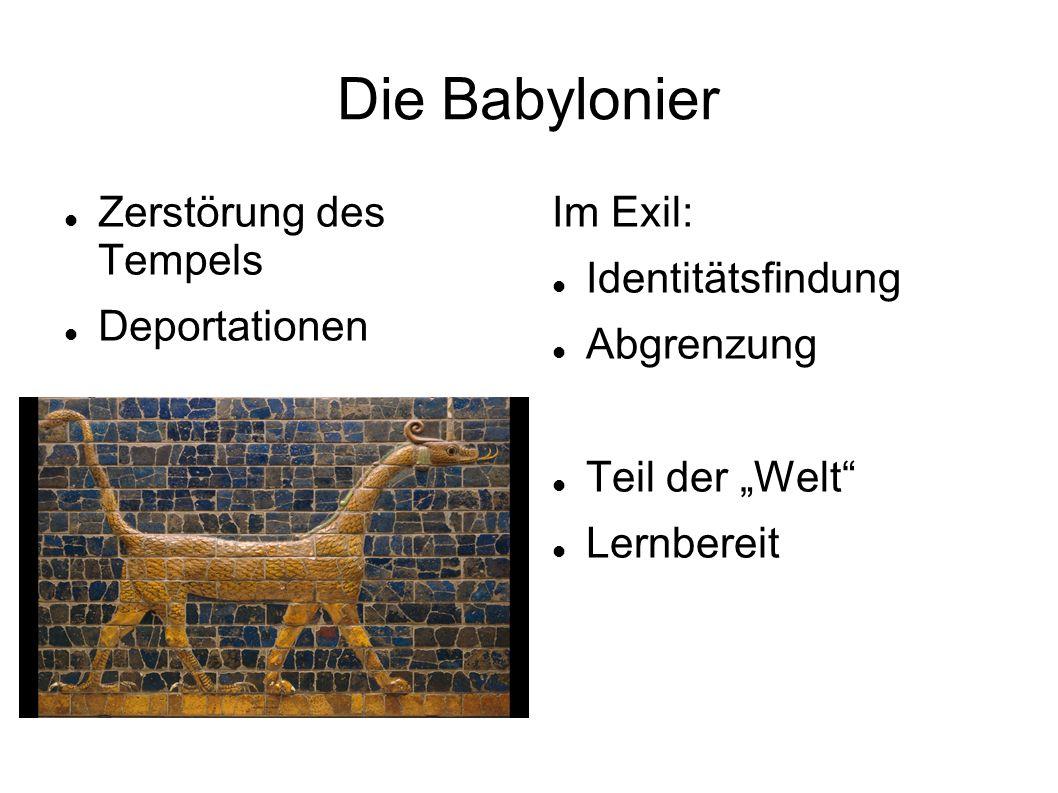 """Die Babylonier Zerstörung des Tempels Deportationen Im Exil: Identitätsfindung Abgrenzung Teil der """"Welt"""" Lernbereit"""