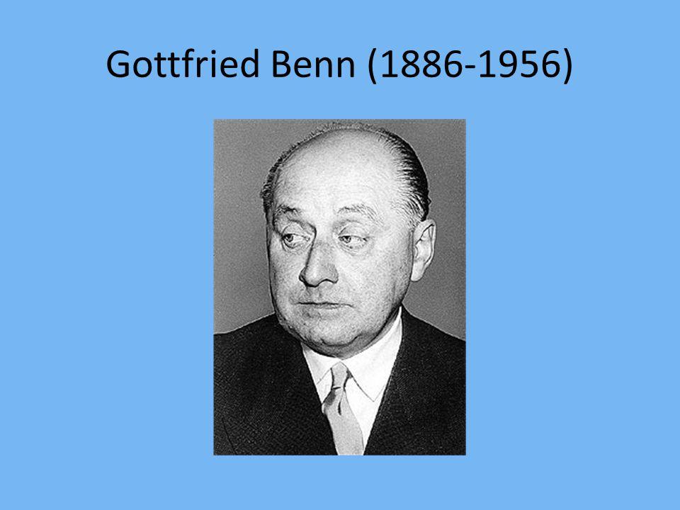 Gottfried Benn (1886-1956)