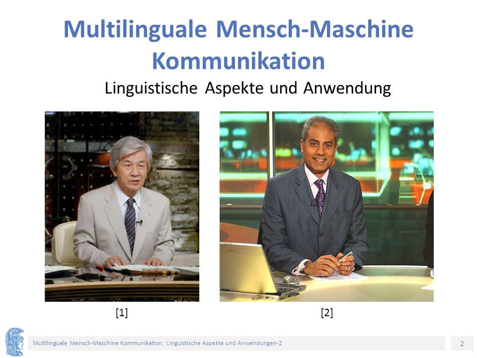 2 Multilinguale Mensch-Maschine Kommunikation: Linguistische Aspekte und Anwendungen-2 Multilinguale Mensch-Maschine Kommunikation Linguistische Aspek