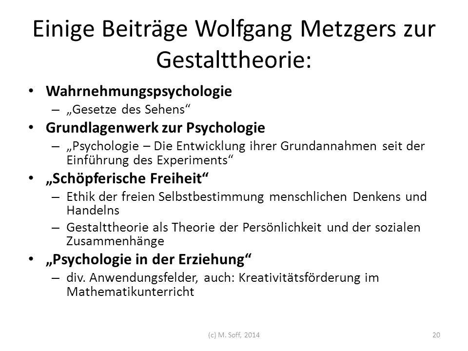 """Einige Beiträge Wolfgang Metzgers zur Gestalttheorie: Wahrnehmungspsychologie – """"Gesetze des Sehens"""" Grundlagenwerk zur Psychologie – """"Psychologie – D"""