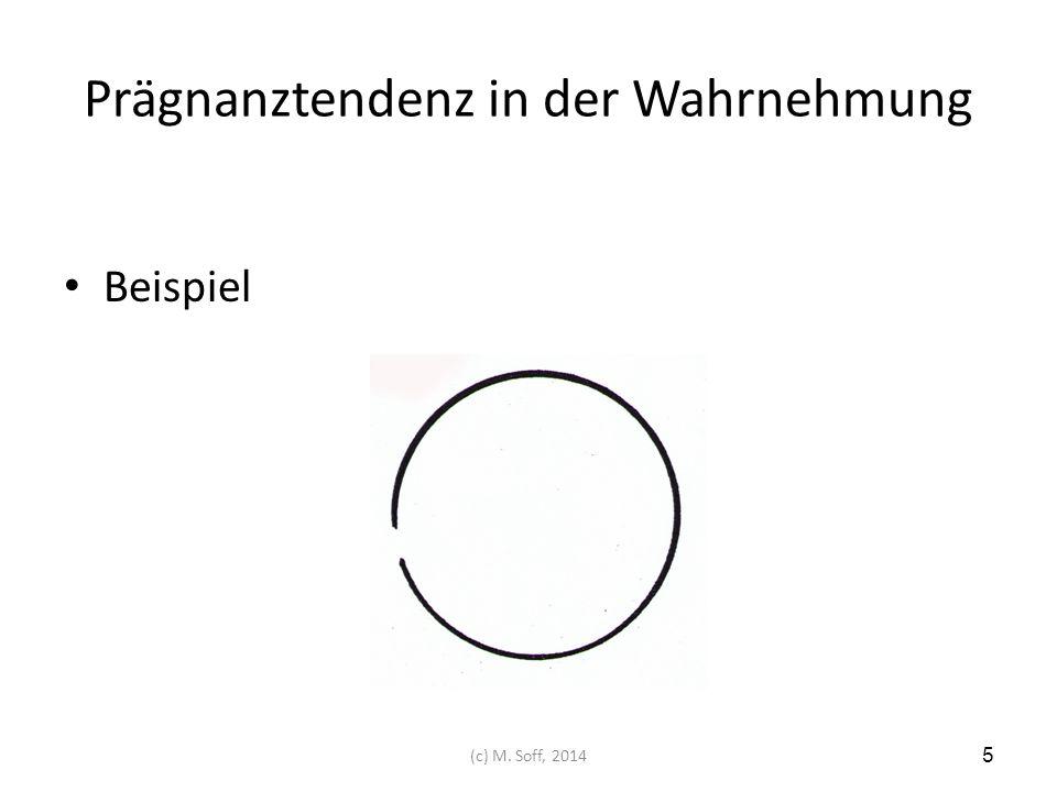Prägnanztendenz in der Wahrnehmung Beispiel 5 (c) M. Soff, 2014