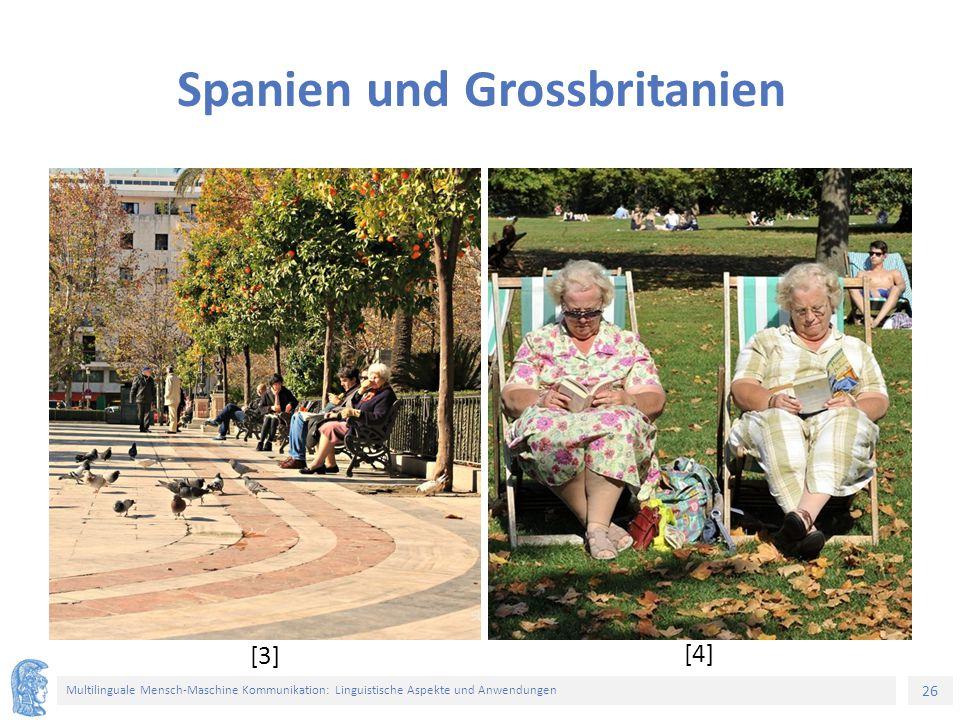 26 Multilinguale Mensch-Maschine Kommunikation: Linguistische Aspekte und Anwendungen Spanien und Grossbritanien [3] [4]