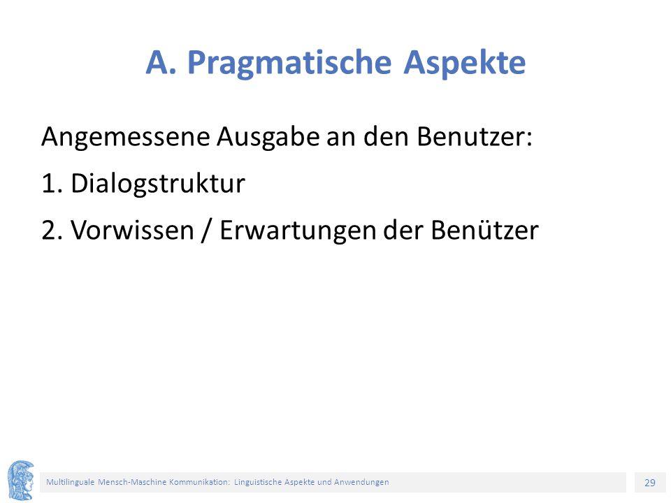 29 Multilinguale Mensch-Maschine Kommunikation: Linguistische Aspekte und Anwendungen A.