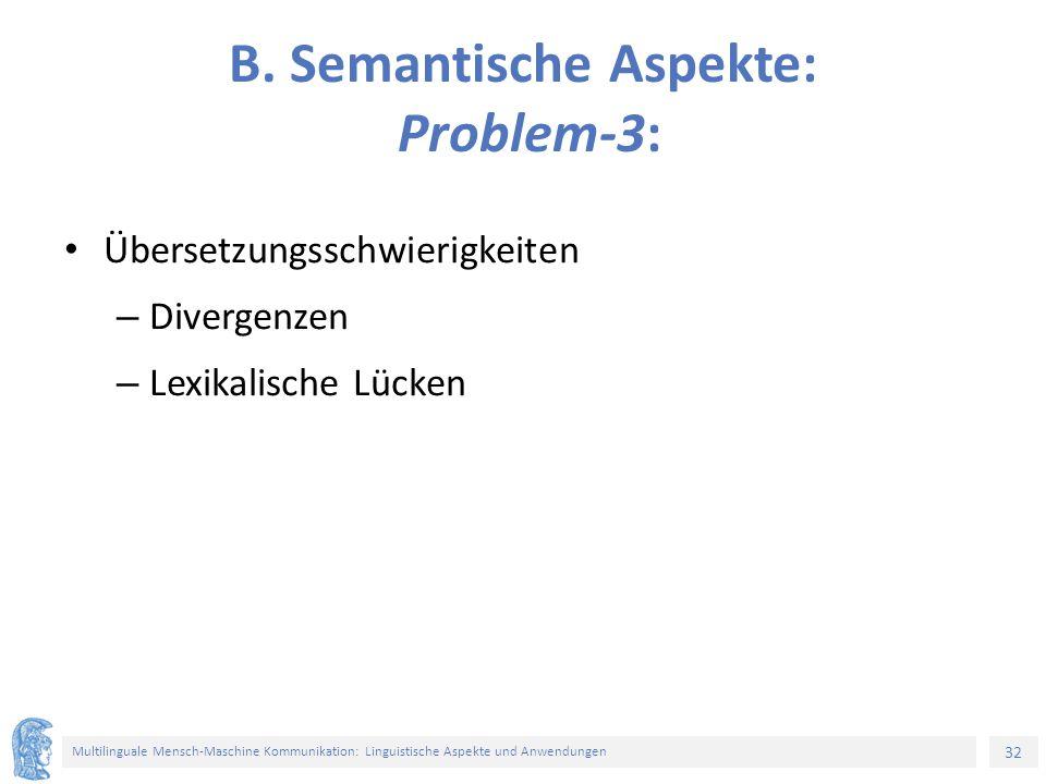 32 Multilinguale Mensch-Maschine Kommunikation: Linguistische Aspekte und Anwendungen B.