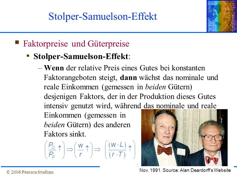 © 2006 Pearson StudiumFolie 1-13 Stolper-Samuelson-Effekt  Faktorpreise und Güterpreise Stolper-Samuelson-Effekt: –Wenn der relative Preis eines Gute
