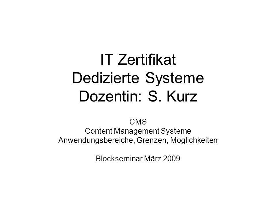 IT Zertifikat Dedizierte Systeme Dozentin: S.