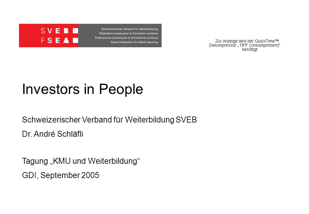 Investors in People Schweizerischer Verband für Weiterbildung SVEB Dr.