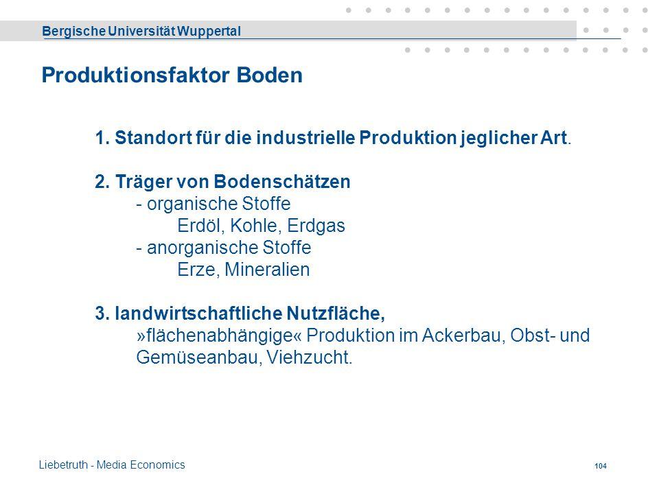 Bergische Universität Wuppertal Liebetruth - Media Economics 103 Akkordlohn €/h Leistung €/Stück Leistung Einkommen Kosten