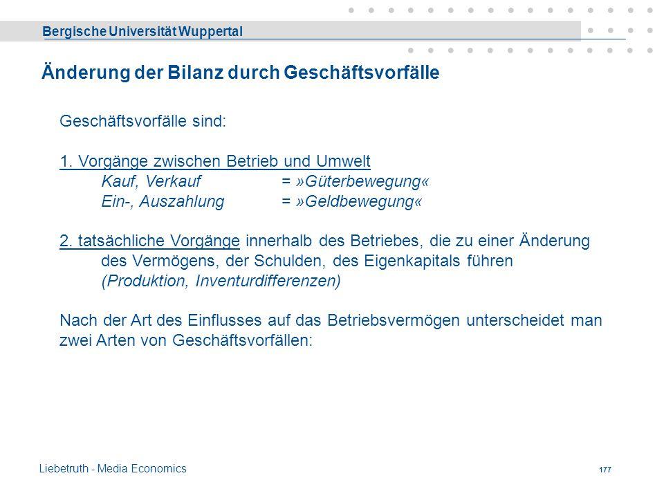 Bergische Universität Wuppertal Liebetruth - Media Economics 176 Bilanz u. Konten