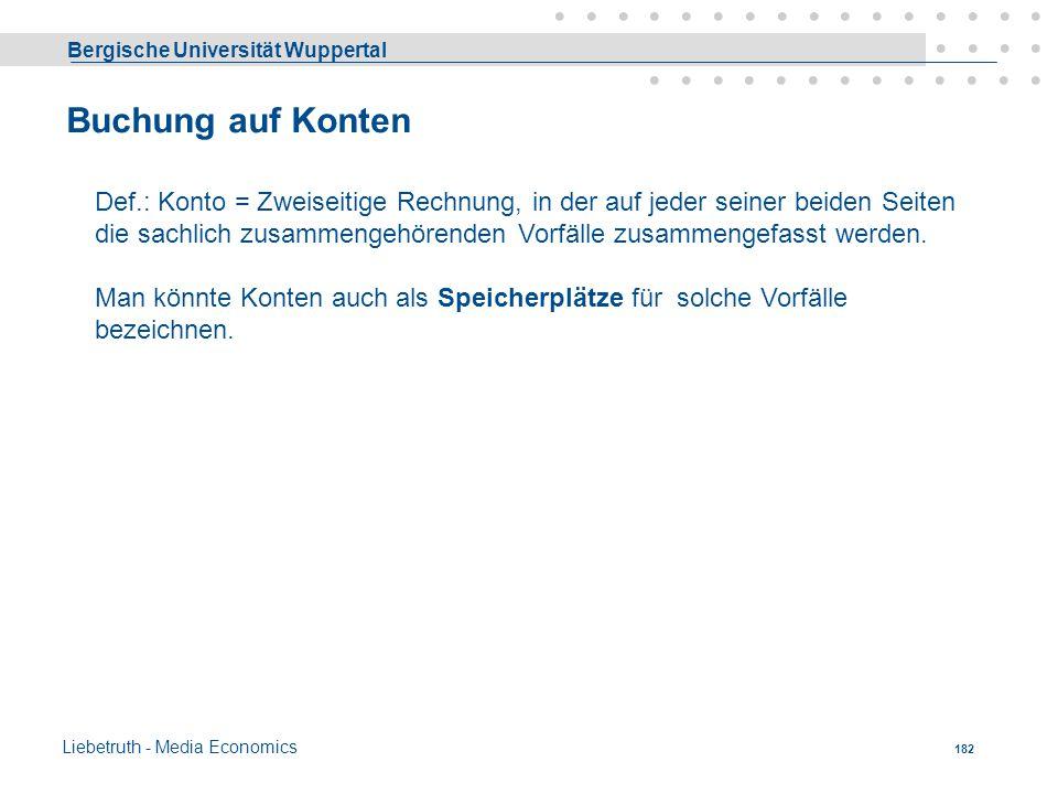 Bergische Universität Wuppertal Liebetruth - Media Economics 181
