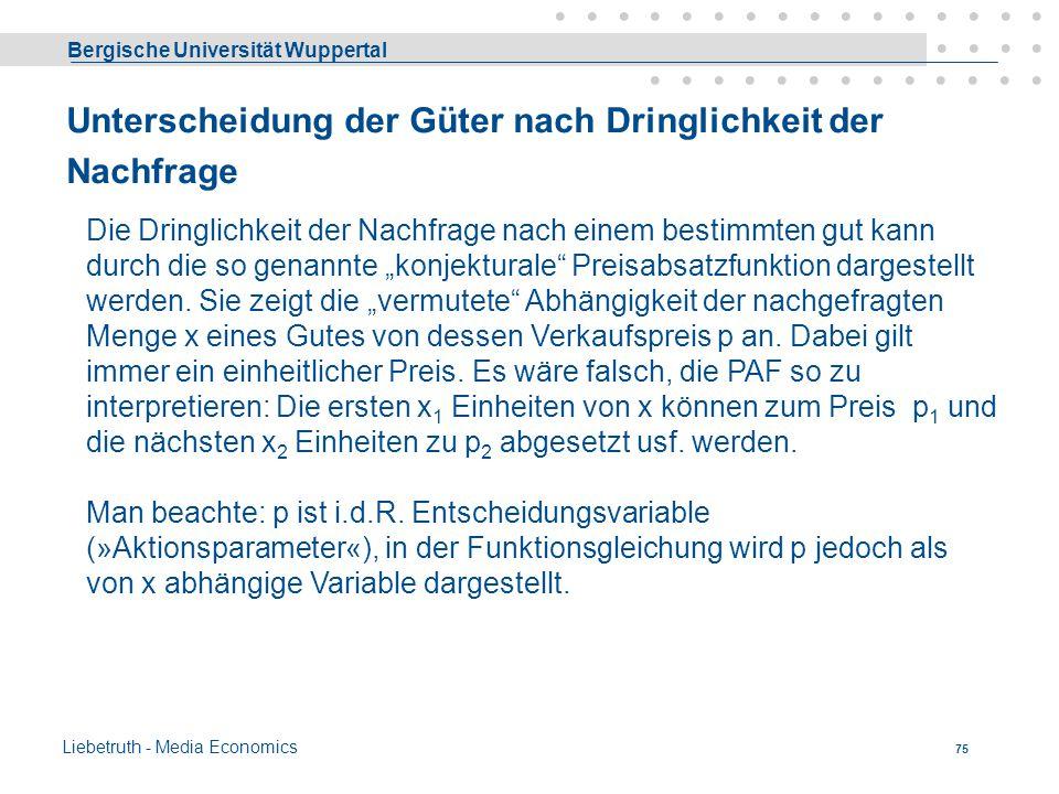 Bergische Universität Wuppertal Liebetruth - Media Economics 74 Fernsehen oder Zeitung ? Produktionsverbundene Güter = Kuppelprodukte ? Ja, soweit med