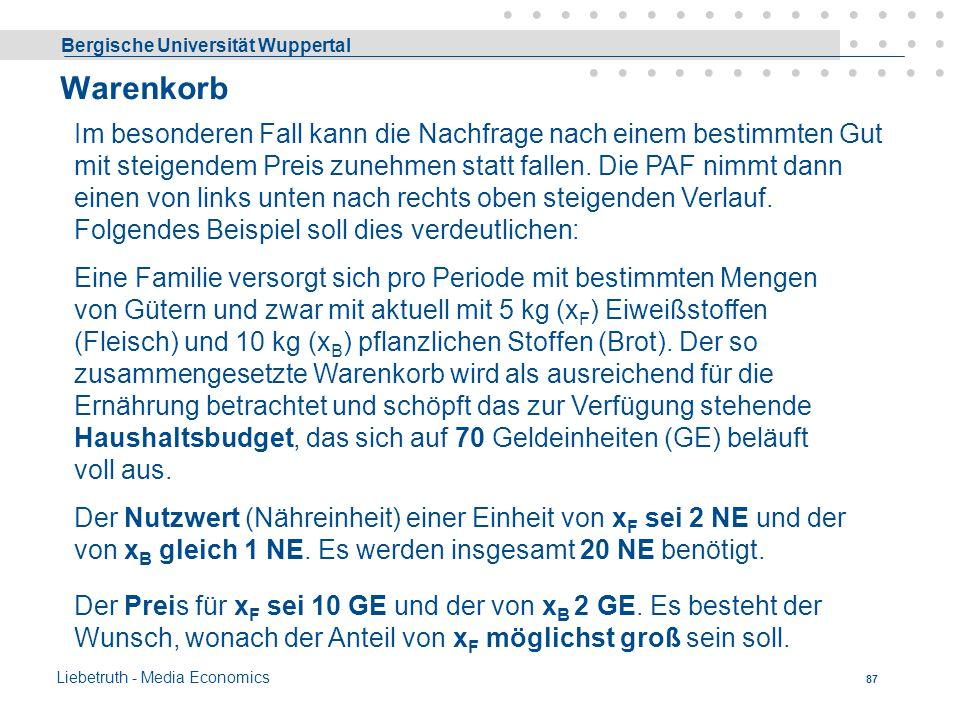 Bergische Universität Wuppertal Liebetruth - Media Economics 86 Bei der in der markierten Fläche angedeuteten Mengenkombination ist der Grenznutzen al