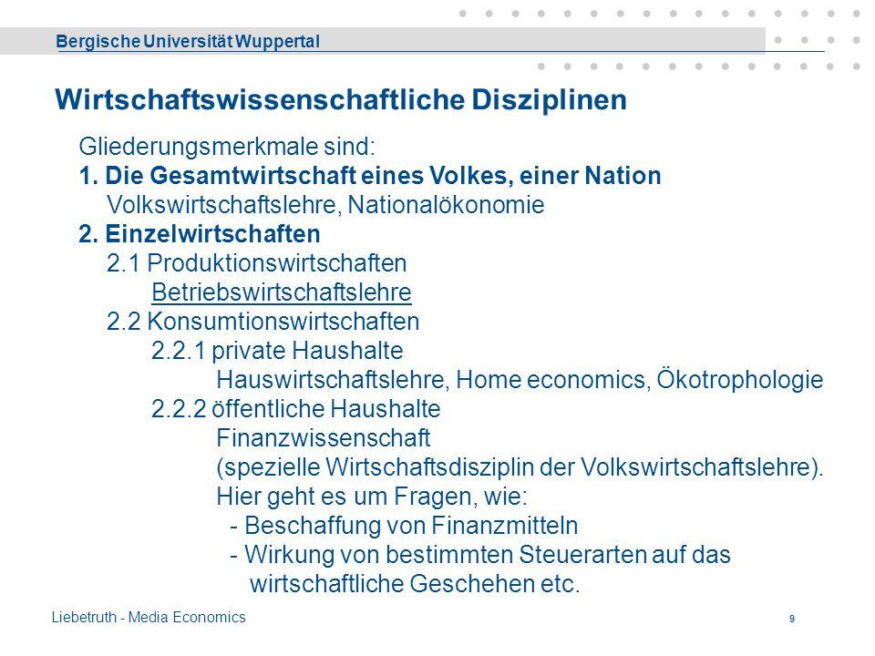 Bergische Universität Wuppertal Liebetruth - Media Economics 8 Wirtschaftlichkeit & Rentabilität Aufgrund der technischen Möglichkeiten und gegebener