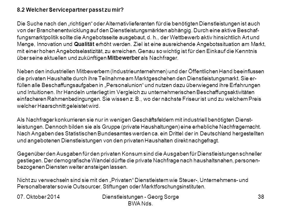 """07. Oktober 2014Dienstleistungen - Georg Sorge BWA Nds. 38 8.2 Welcher Servicepartner passt zu mir? Die Suche nach den """"richtigen"""" oder Alternativlief"""