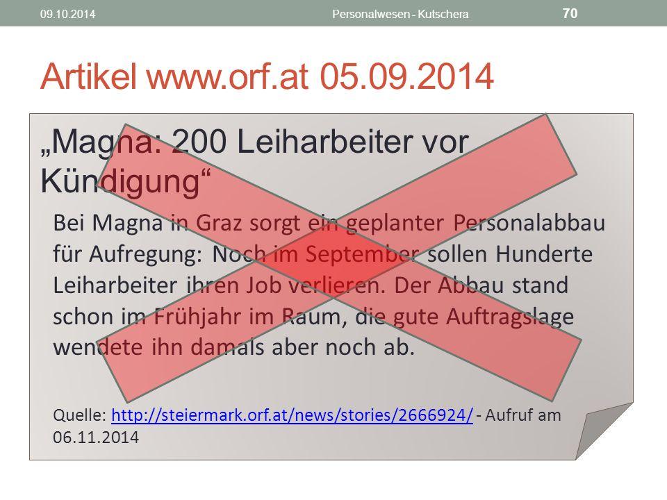 """Artikel www.orf.at 05.09.2014 """"Magna: 200 Leiharbeiter vor Kündigung Bei Magna in Graz sorgt ein geplanter Personalabbau für Aufregung: Noch im September sollen Hunderte Leiharbeiter ihren Job verlieren."""