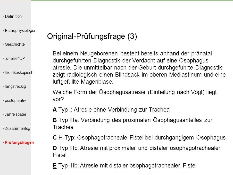 """Definition Pathophysiologie Geschichte """"offene"""" OP thorakoskopisch langstreckig postoperativ Jahre später Zusammenfsg Prüfungsfragen Original-Prüfungs"""