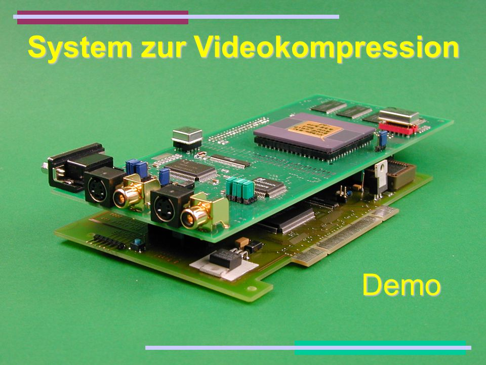 System zur Videokompression Demo