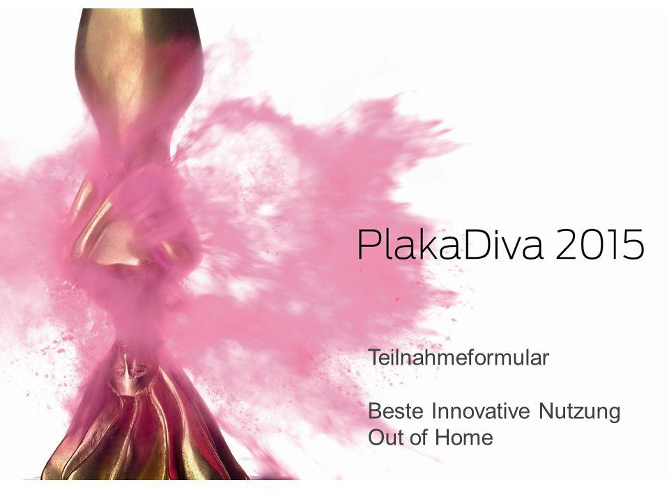 Teilnahmeformular Beste Innovative Nutzung Out of Home