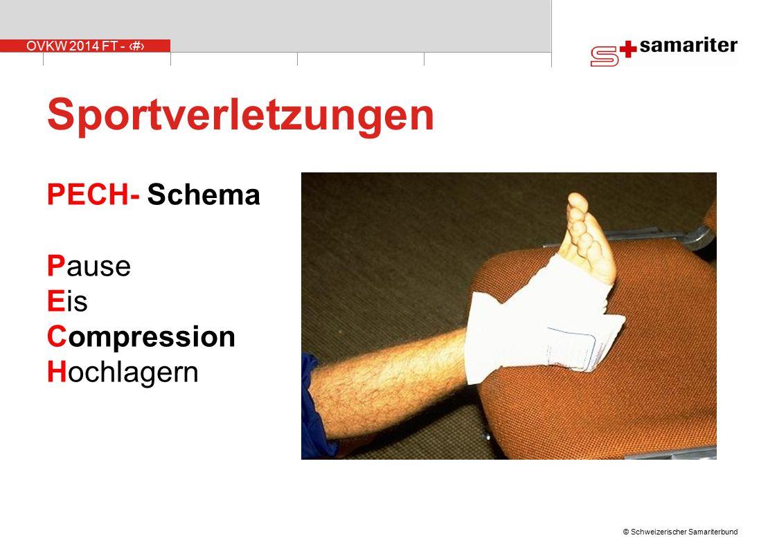 OVKW 2014 FT - 6 © Schweizerischer Samariterbund Sportverletzungen  Eis und Kompression