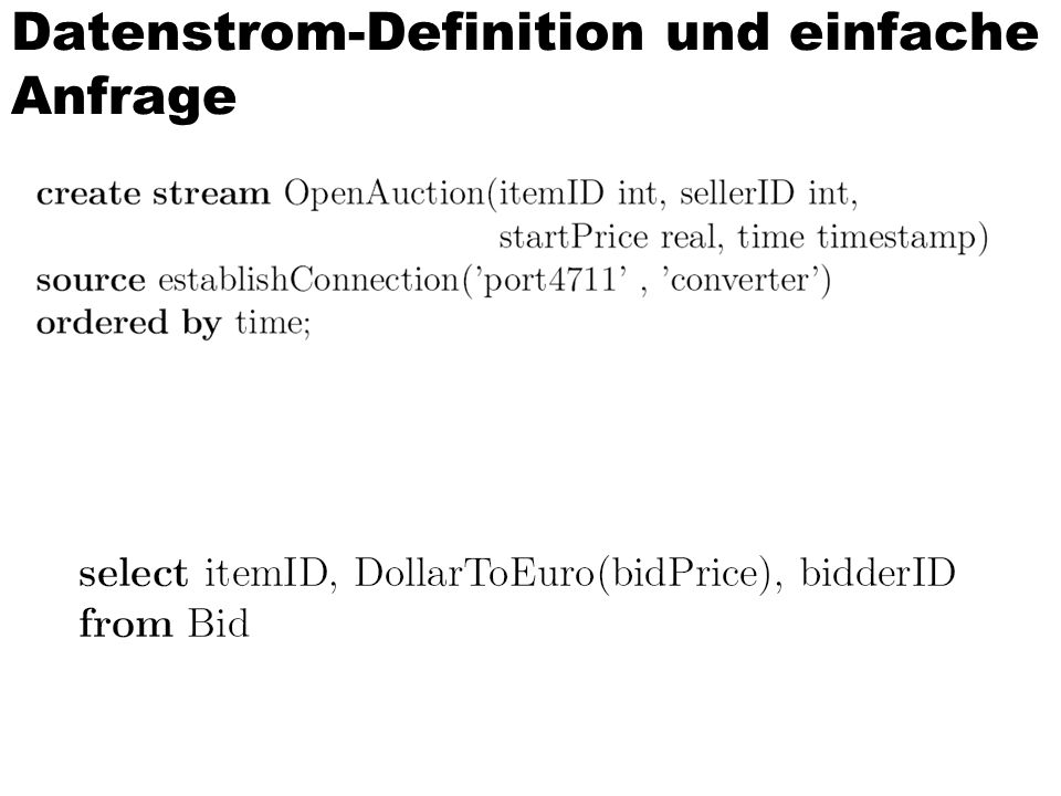 Datenstrom-Definition und einfache Anfrage