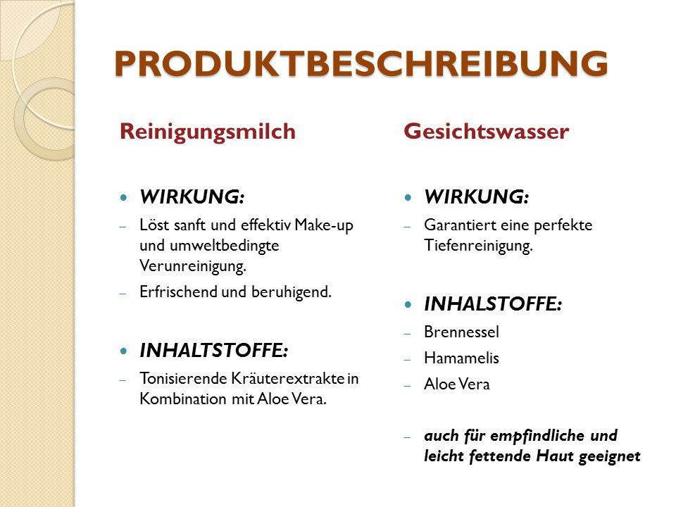 PRODUKTBESCHREIBUNG Reinigungsmilch WIRKUNG:  Löst sanft und effektiv Make-up und umweltbedingte Verunreinigung.  Erfrischend und beruhigend. INHALT