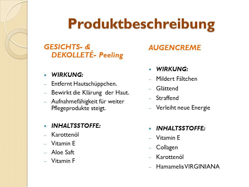 Produktbeschreibung GESICHTS- & DEKOLLETÉ- Peeling WIRKUNG:  Entfernt Hautschüppchen.  Bewirkt die Klärung der Haut.  Aufnahmefähigkeit für weiter