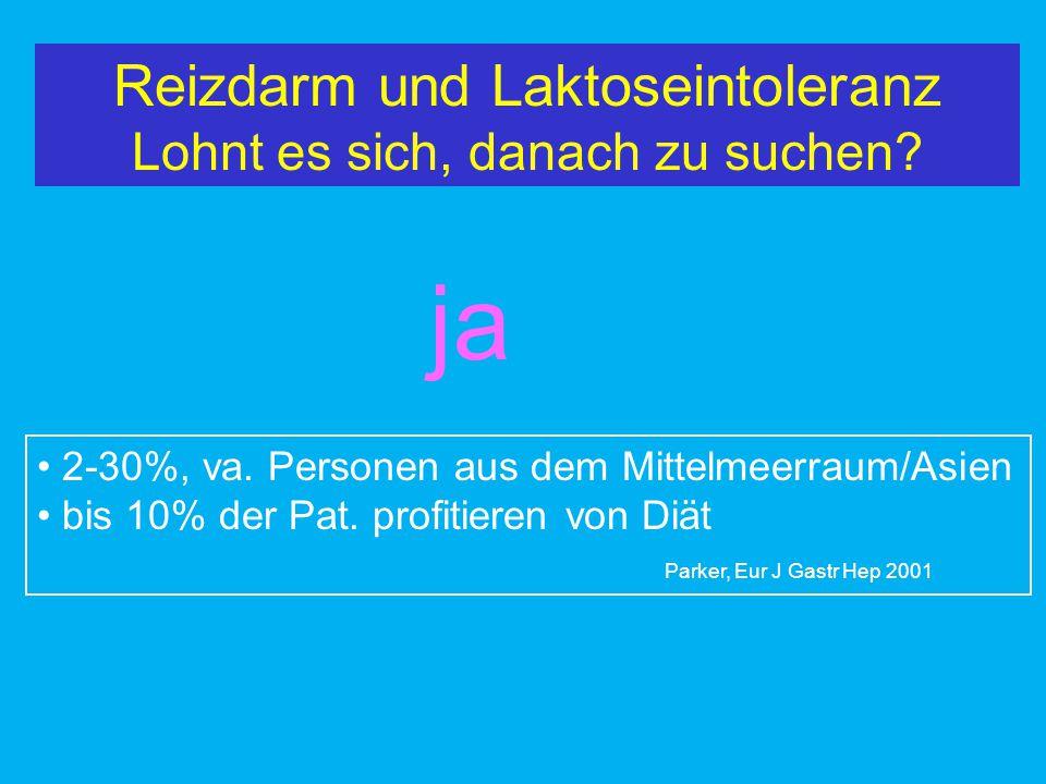 Reizdarm und Laktoseintoleranz Lohnt es sich, danach zu suchen? ja 2-30%, va. Personen aus dem Mittelmeerraum/Asien bis 10% der Pat. profitieren von D