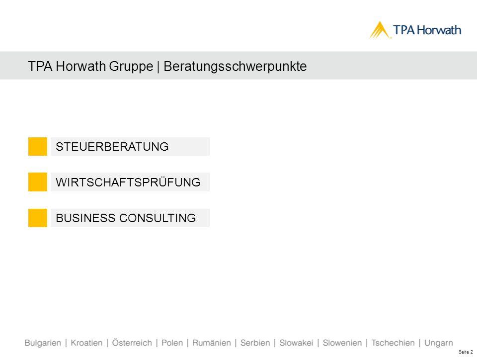 TPA Horwath Gruppe | Willkommen in ÖSTERREICH TPA Horwath in Österreich 11 Standorte: Graz, Hermagor, Klagenfurt, Krems, Langenlois, Lilienfeld, Schrems, St.