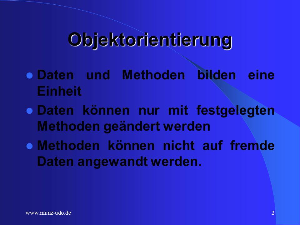 www.munz-udo.de1 JAVA und OOP Teil 2: Objektorientierung
