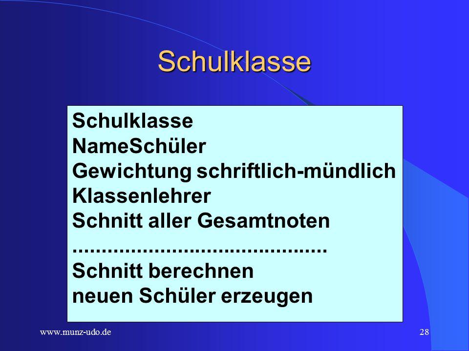 www.munz-udo.de27 Schule Schule NameSchulklassen...........................