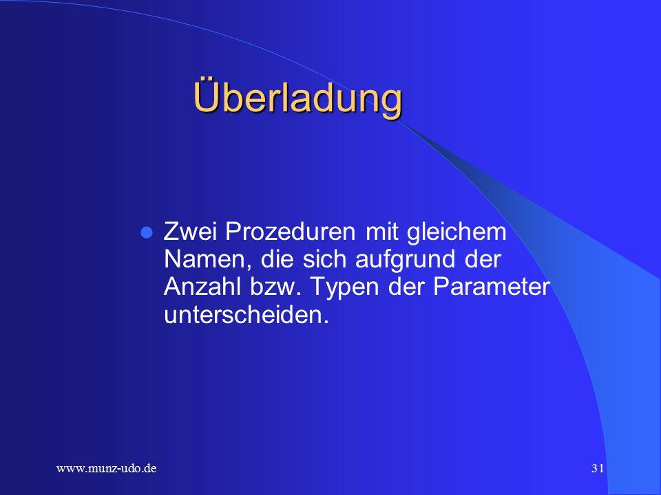 www.munz-udo.de30 Attribute public: – Die Variable oder Methode ist in der Klasse selbst, in an- geleiteten Klassen und in übergeordneten Klassen, die unsere Klasse aufrufen, sichtbar (liberale Variante).