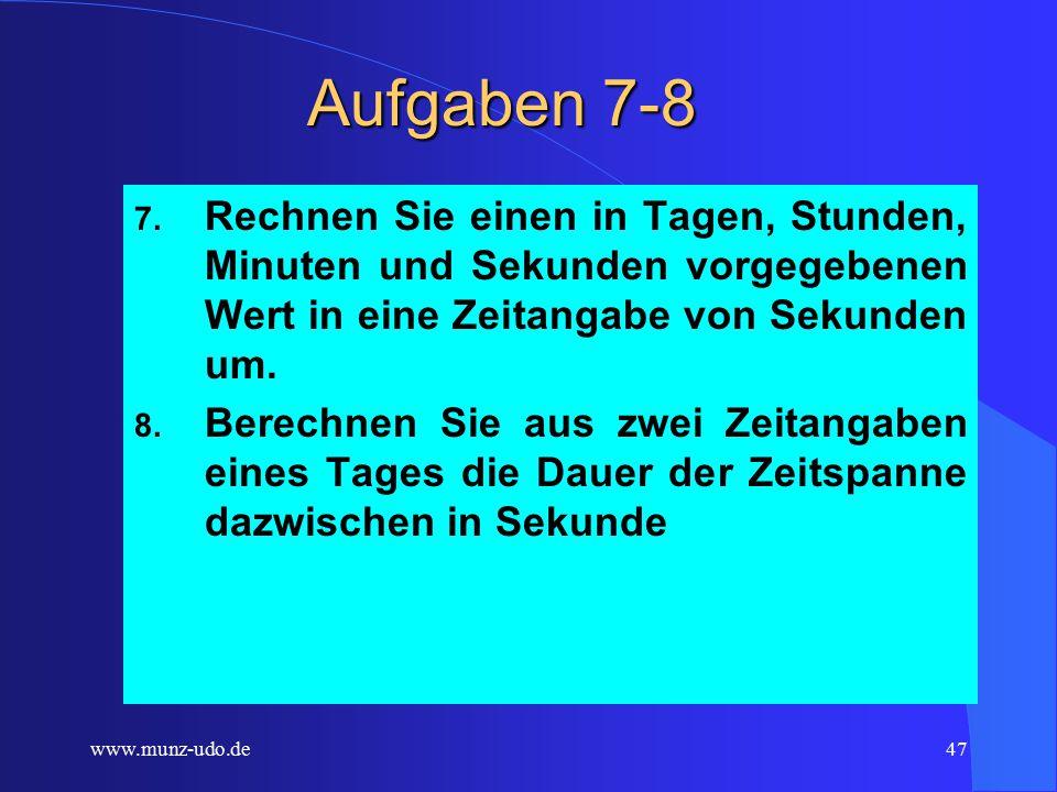 www.munz-udo.de46 Aufgaben 4-6 4. Erweitern Sie das Programm so, dass mehrere Produkte (z.B.
