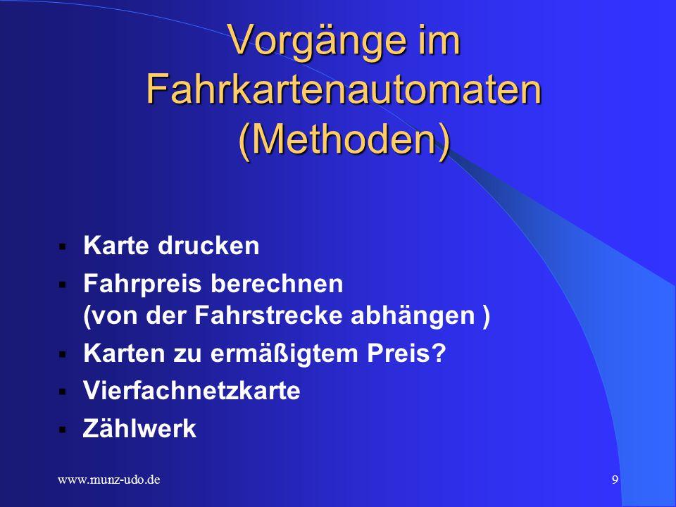 www.munz-udo.de8 Eigenschaften einer Fahrkarte Anzahl der Tarifzonen Datum Reduzierter Preis.